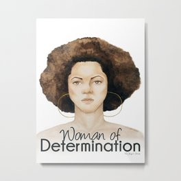 Woman of Determination Metal Print