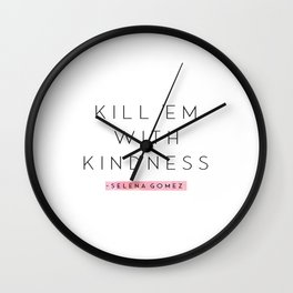Kill Em With Kindness, Typography Wall Art, White and black Home Decor, Foil Quote, Livingroom Print Wall Clock