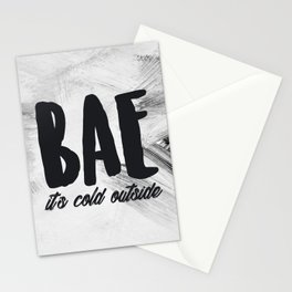 Bae It's Cold Outside (Baby It's Cold Outside) Stationery Cards