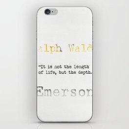 Ralph Waldo Emerson quote iPhone Skin