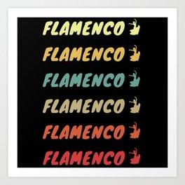 Flamenco Flamenco Flamenco... Art Print