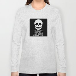 Look Alive Long Sleeve T-shirt