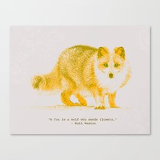 A Fox is a Wolf Who Sends Flowers Canvas Print