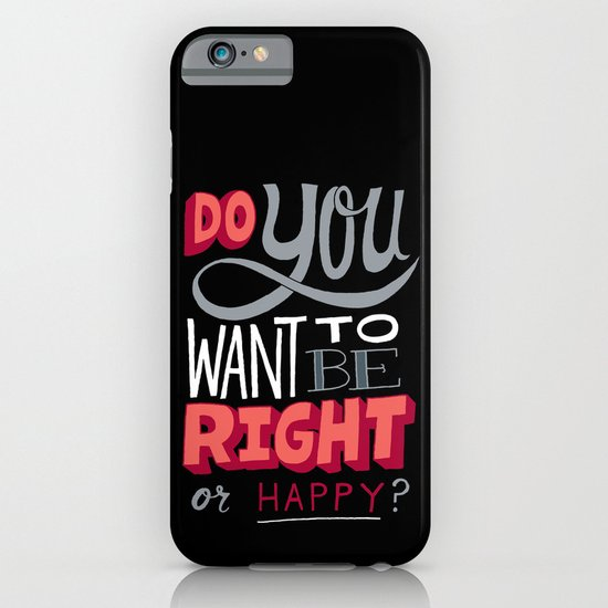 Right or Happy iPhone & iPod Case