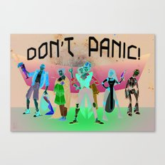 Don't Panic! Canvas Print
