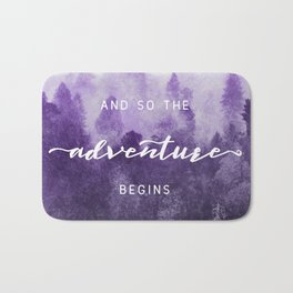Ultra Violet Forest - And So The Adventure Begins Nature Photography Typography Bath Mat