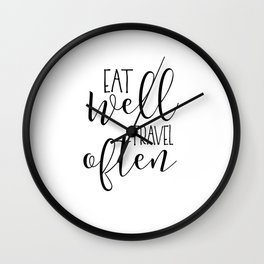 PRINTABLE Art, Eat Well Travel Often,Kitchen Sign,Kitchen Quote,Kitchen Wall Art,Travel Gifts,Home D Wall Clock