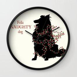 Feliz NAUGHTY Dog Wall Clock