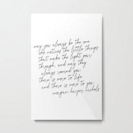 May you always Metal Print