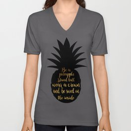 Be a pineapple Unisex V-Neck
