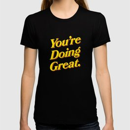 You Are Doing Great: Sky Edition T-shirt
