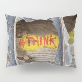Think Pillow Sham