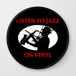 Listen to Jazz on Vinyl Wall Clock