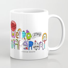Stay Weird. Stay Different. Coffee Mug