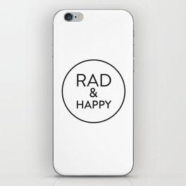 Rad & Happy iPhone Skin