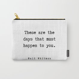 12      Walt Whitman Quotes   190803 Carry-All Pouch