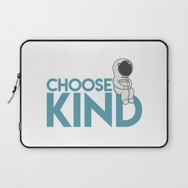 Choose Kind Laptop Sleeve