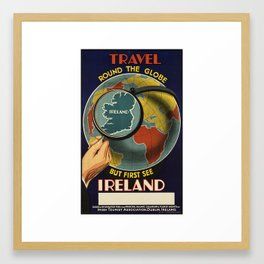 Travel Round the Globe, First See Ireland - Vintage Travel Poster Framed Art Print