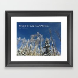 The sky is the daily bread of the eyes Framed Art Print