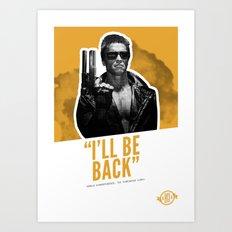 Badass 80's Action Movie Quotes - The Terminator Art Print