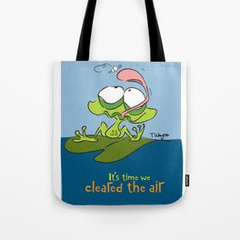 It's Time We Cleared The Air Tote Bag