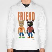best friend Hoodies featuring Friend by BATKEI (Keiko W)