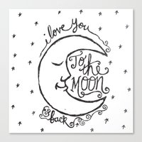 i love you to the moon and back Canvas Prints featuring I LOVE YOU TO THE MOON AND BACK by Matthew Taylor Wilson