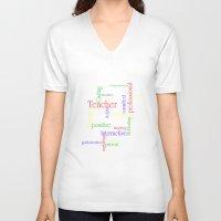 teacher V-neck T-shirts featuring Teacher by Sylvia C