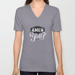 Amen y'all? Unisex V-Neck
