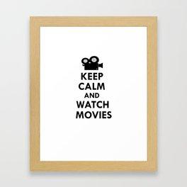 Keep calm and watch movies Framed Art Print