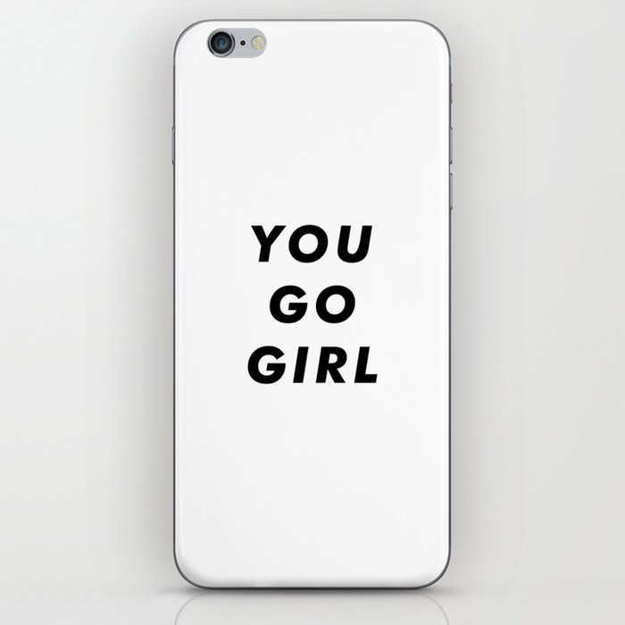You Go Girl Aesthetic IPhone Skin By Rhnpredator