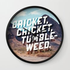 Cricket, cricket, tumbleweed. Wall Clock