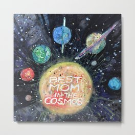 Best Mom in the Cosmos Metal Print