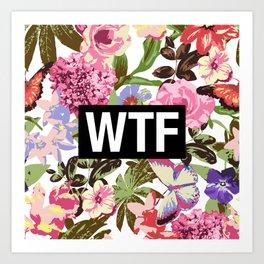 WTF Art Print