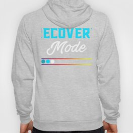 Get Well Soon Gift design Recovery Mode is On Post Surgery design Hoody