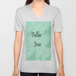 Follow Jesus Unisex V-Neck