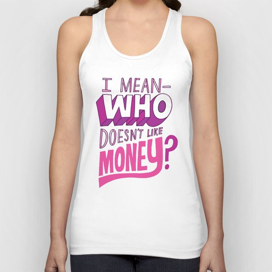 Who doesn't like money? Unisex Tank Top