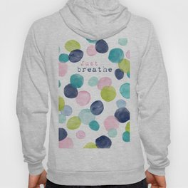 Just Breathe Watercolor Hoody