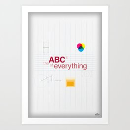 The ABC's of everything Art Print