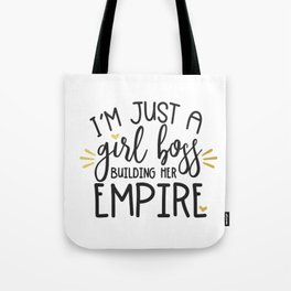 I'm Just A Girl Boss Tote Bag