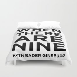 When There Are Nine - Ruth Duvet Cover
