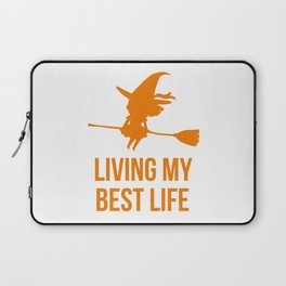 Living My Best Life Motivational Witch Design Laptop Sleeve