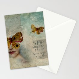 Stop saying I wish, start saying I will Stationery Cards
