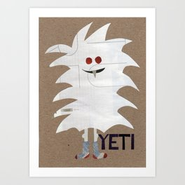 Yeti Sighting! Art Print