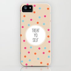 Treat Yo Self II iPhone (5, 5s) Slim Case