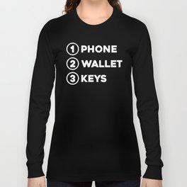 Phone Wallet Keys Long Sleeve T-shirt