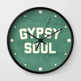 Gypsy Soul Slogan Wall Clock