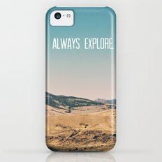 Always Explore iPhone 5c Slim Case