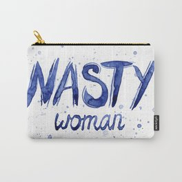 Nasty Woman Art Such a Nasty Woman Typography Badass Watercolor Splatters Carry-All Pouch