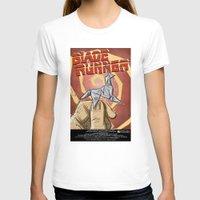 blade runner T-shirts featuring Blade Runner   by Joe Badon